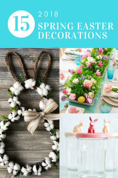 The Best 15 Spring Easter Decorations for 2018